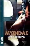 Mydidae - Jack Thorne