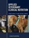 Applied Veterinary Clinical Nutrition - Andrea Fascetti, Sean Delaney