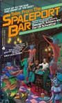 Tales from the Spaceport Bar - George H. Scithers