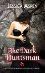 The Dark Huntsman - Jessica Aspen