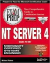 MCSE NT Server 4 Exam Preparation [With Contains Links Devoted to MS Certification...] - Michael J. Palmer