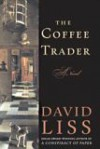 The Coffee Trader - David Liss, John Lee