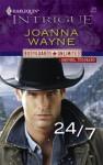 24/7 - Joanna Wayne