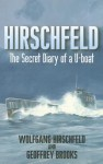 Hirschfeld: The Story of A U-boat NCO, 1940-1946 - Geoffrey Brooks