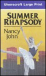 Summer Rhapsody - Nancy John