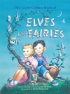 The Giant Golden Book of Elves and Fairies - Garth Williams, Jane Werner Watson