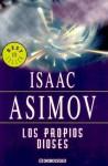 Propios Dioses, Los - Isaac Asimov
