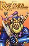 Rostam, Tales from the Shahnameh (Persian book of Kings) - Bruce Bahmani, Robert Napton, Karl Altstaetter