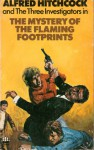 The Mystery of the Flaming Footprints (Alfred Hitchcock and The Three Investigators, #15) - M.V. Carey