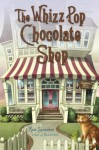 The Whizz Pop Chocolate Shop (Audio) - Kate Saunders