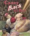 Casey Back at Bat - Dan Gutman, Steve Johnson, Lou Fancher