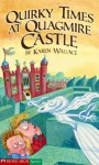 Quirky Times at Quagmire Castle - Karen Wallace