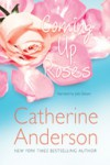 Coming Up Roses - Catherine Anderson, Julia Gibson