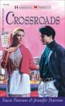 Crossroads - Tracie Peterson, Jennifer Peterson