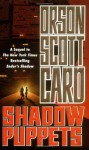 Shadow Puppets (The Shadow Series) - Orson Scott Card