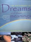 The Dictionary of Dreams and Their Meanings - Richard Craze