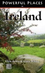 Powerful Places in Ireland - Elyn Aviva, Gary White
