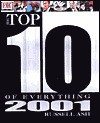Top 10 of Everything 2001 - Russell Ash