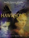 Hawksong (The Kiesha'ra, #1) - Amelia Atwater-Rhodes