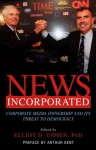 News Incorporated - Elliot D. Cohen