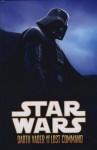 Darth Vader & the Lost Command. Haden Blackman - W. Haden Blackman