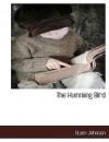 The Humming Bird - Owen Johnson