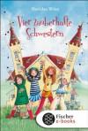 Vier zauberhafte Schwestern (German Edition) - Sheridan Winn, Franziska Harvey, Katrin Weingran