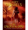 The Chick and the Dead - Casey Daniels