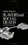 Slavery and Social Death: A Comparative Study - Orlando Patterson