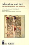 Adventure and Art: The First Hundred Years of Printing - Michael Joseph, Michael Joseph