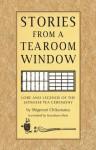 Stories from a Tearoom Window: Lore and Legnds of the Japanese Tea Ceremony - Shigenori Chikamatsu, Toshiko Mori, Kozaburo Mori