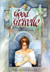 Good Griselle - Jane Yolen, David Christiana