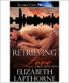 Retrieving Love - Elizabeth Lapthorne