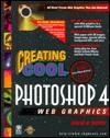 Creating Cool Photoshop 4 Web Graphics - David D. Busch