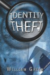 Identity Theft - William Green