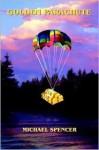 Golden Parachute - Michael Spencer
