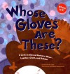 Whose Gloves Are These?: A Look at Gloves Workers Wear - Leather, Cloth, and Rubber (Whose Is It?) - Laura Purdie Salas