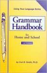 Grammar Handbook for Home and School - Carl Bernard Smith, Eugene W. Reade