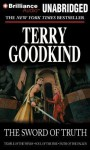 The Sword of Truth, Books 4-6: Temple of the Winds, Soul of the Fire, Faith of the Fallen - Terry Goodkind, Dick Hill, Buck Schirner, John Kenneth, Various