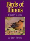 Birds of Illinois Field Guide - Stan Tekiela
