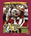 The Arizona Cardinals - Mark Stewart, Jason Aikens