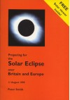 Preparing for the Solar Eclispe Over Britain and Europe - Peter Smith