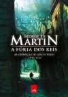 A Fúria dos Reis (As Crônicas de Gelo e Fogo, #2) - Jorge Candeias, George R.R. Martin