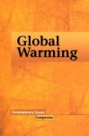 Contemporary Issues Companion - Global Warming (paperback edition) (Contemporary Issues Companion) - Shasta Gaughen