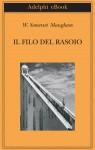 Il filo del rasoio - Franco Salvatorelli, W. Somerset Maugham
