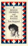 Rough Crossing & On the Razzle - Tom Stoppard, Ferenc Molnár, Johann Nestroy