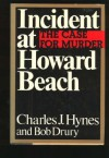 Incident at Howard Beach: The Case for Murder - Charles J. Hynes, Bob Drury