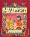 Tales from Shakespeare - Marcia Williams