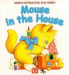 Mouse in the House (Interactive) - Gill Guile