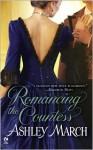 Romancing the Countess - Ashley March